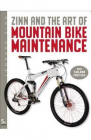 Zinn and the Art of Mountain Bike Maintenance Lennard Zinn