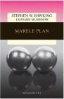 Marele plan ed 2018 Stephen Hawking Leonard Mlodinow