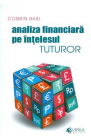 Analiza financiara pe intelesul tuturor Cosmin Baiu
