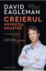 Creierul povestea noastra David Eagleman