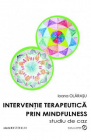 Interventie terapeutica prin mindfulness Ioana Olarasu