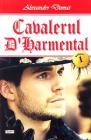 Cavalerul DHarmental Vol 1 Alexandre Dumas