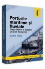 Porturile maritime si fluviale Drept intern si dreptul Uniunii Europen