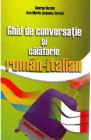 Ghid de conversatie si calatorie roman italian George Huzum