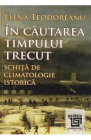In cautarea timpului trecut Elena Teodoreanu