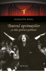 Teatrul oprimatilor si alte poetici politice Augusto Boal