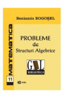 Probleme de structuri algebrice Beniamin Bogosel