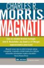 Magnatii Charles R Morris