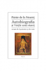 Autobiografia Si Vietile Unui Staret Paisie De La Neamt