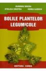 Bolile Plantelor Legumicole Eugeniu Docea