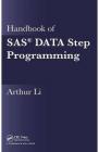 Handbook of SAS R DATA Step Programming Arthur Li