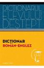 Dictionarul elevului destept Dictionar roman englez Irina Panovf