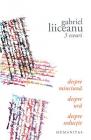 3 eseuri Despre minciuna Despre ura Despre seductie Gabriel Liiceanu