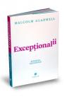 Exceptionalii Povestea succesului Malcolm Gladwell