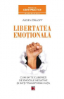 Libertatea emotionala Judith Orloff