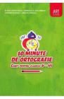 10 minute de ortografie Clasele 5 6 Caiet Elena Carstocea Monica H Col