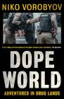 Dopeworld Adventures in Drug Lands