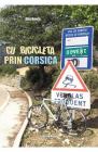 Cu bicicleta prin Corsica Alin Bonta