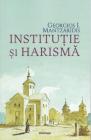 Institutie si harisma Georgios I Mantzaridis