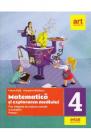 Matematica si explorarea mediului Clasa 4 Partea 1 Fise integrate de e