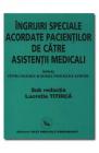 Ingrijiri speciale acordate pacientilor de catre asistentii medicali L
