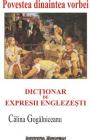Povestea dinaintea vorbei Dictionar de expresii englezesti Calina Goga