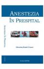 Anestezia in prespital Sebastian Daniel Tranca
