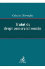 Tratat de drept comercial roman Cristian Gheorghe