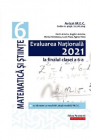 Evaluare Nationala 2021 Matematica si stiinte Clasa 6 Florin Antohe Bo