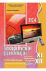 Tehnologia informatiei si a comunicatiilor Clasele 11 12 TIC 4 Mariana