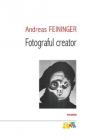 Fotograful Creator Andreas Feininger