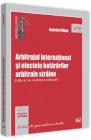 Arbitrajul international si efectele hatararilor arbitrale straine Ed