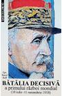 Batalia decisiva a primului razboi mondial 18 iulie 11 noiembrie 1918
