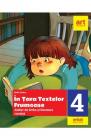 In tara textelor frumoase Atelier de limba si literatura romana Clasa