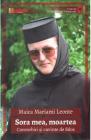 Sora mea moartea Maica Mariami Leonte