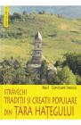 Stravechi traditii si creatii populare din Tara Hategului Raul Constan