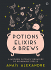 Potions Elixirs Brews