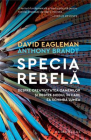 Specia rebela Anthony Brandt David Eagleman