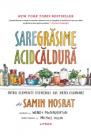 Sare grasime acid caldura Samin Nosrat