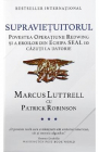 Supravietuitorul Marcus Luttrell Patrick Robinson