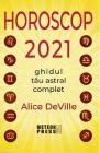 Horoscop 2021 Alice DeVille