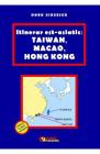 Itinerar est asiatic Taiwan Macao Hong Kong Doru Ciucescu