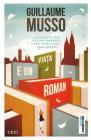 Viata e un roman Guillaume Musso