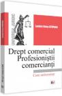 Drept comercial Profesionistii comercianti Lavinia Elena Stuparu
