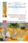 CAND LITERATURA COMPARATA PRETINDE CA SE DESTRAMA VOL 1