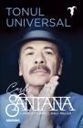 Tonul universal Carlos Santana