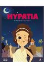 Micii mei eroi Hypathia