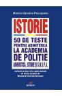 Istorie 50 de teste pentru admiterea la Academia de Politie Monica Gia