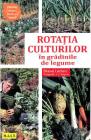 Rotatia culturilor in gradinile de legume Blaise Leclerc