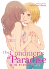 The Conditions of Paradise Volume 1